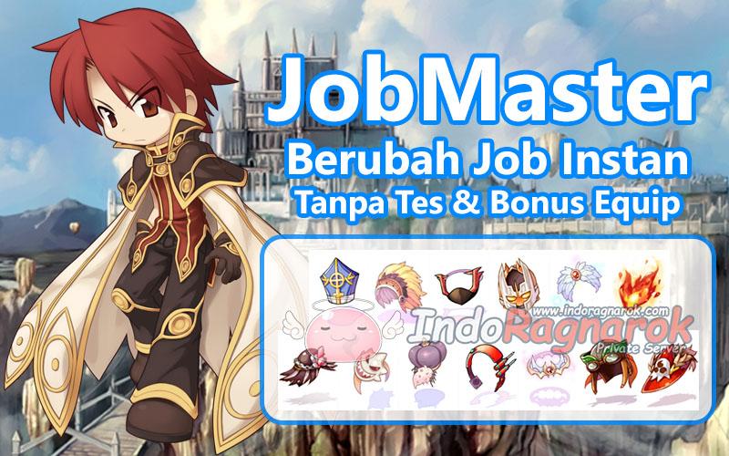 JobMaster: Berubah Job Tanpa Tes dan Bonus Equip